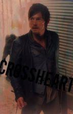 Crossheart   Daryl Dixon Fanfiction by DuckinNuggz