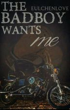 The Bad Boy wants me!  by EulchenLove
