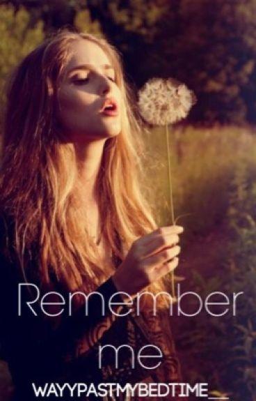 Remember me | Tanner Braungardt |