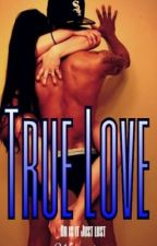 True Love? by BasierDeMaVie
