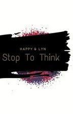Stop to Think  by happysherlocknerd28