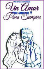 dexve: un amor Por Siempre Y Para Siempre by RavenQueen58820