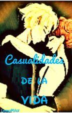 Casualidades de la Vida (Editando) by EmmaMA18