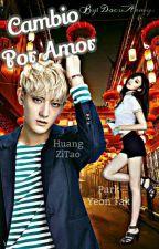 Cambio Por  Amor  (Tao y tu) by chacona1