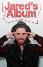 Jared's Album. by SoyJaredLeto