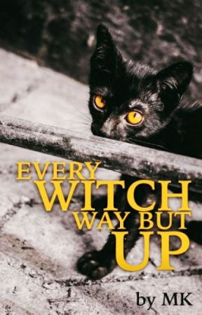 Every Witch Way But Up by mklutz