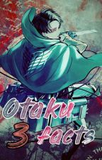 Otaku Facts 3 by SuperGirl_112