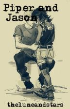 Piper and Jason (Percy Jackson Fanfiction) by theluneandstars