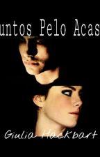 Juntos Pelo Acaso   by franky0502