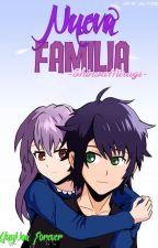 Nueva Familia [MiniFic][Yuunoa] (Pausada) by -ShinoaHiiragi-