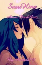 SasuHina Amor pandillero by Asuna2141