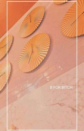 B For Bitch (Yoonmin)