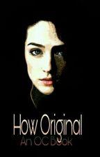 How Original: An OC Book by Netharia