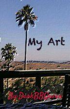 My Art by DarkBBQueen