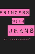 Princess With Jeans [Slow Update] by MissJanus97