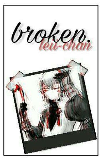 broken. [OLD]