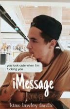 iMessage - Kian Lawley by Lawleyspickle