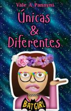 Únicas & Diferentes by Vale_A_Pannyni