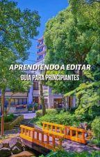 Aprendiendo a editar. ||Guía Para Principiantes|| by Muritos_85