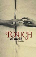 Almost Touch by Cat_Somerhalder