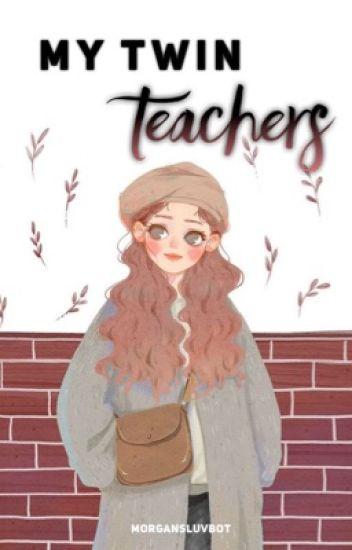 My Twin Teachers