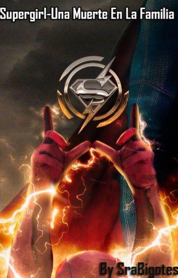 Supergirl-Una Muerte En La Familia