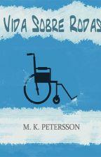Vida Sobre Rodas by mkPetersson