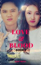 LOVE & BLOOD 2 by KhatNieva
