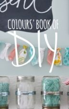 Co1ours' Book of DIY by Co1ours