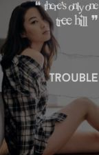 Trouble⇤nathan scott [1] by void_shadowhunter_
