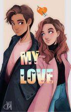 My Love ➳ Harry y Hermione by girlanonimaok