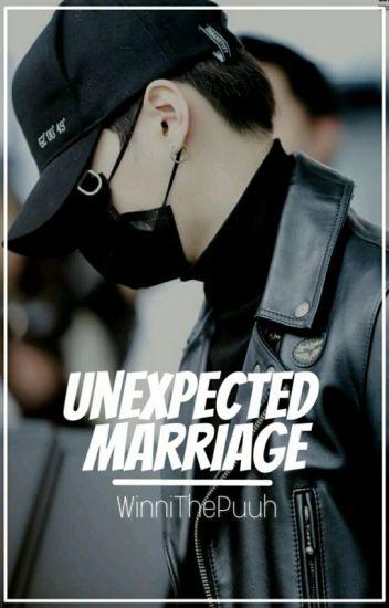 Unexpected Marriage [BTS] [Min Yoongi]