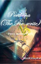Perthena  (Re-write) by _Clockworkkat_