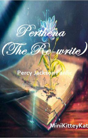 Perthena (Re-write) - Chapter 1: Perthena - Wattpad
