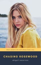 Chasing Rosewood → Haleb Fanfiction by abigailscupoftea