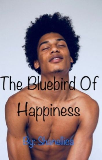 The Bluebird Of Happiness