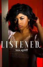 L I S T E N E D . by Tea_spiiff