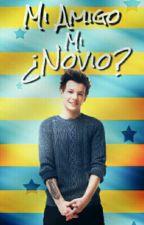 «Mi Amigo, ¿Mi Novio?» [Louis T. Y Tu]  by yadira_colon