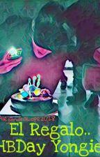El Regalo (HBDay Yongie) by AlejandraLopez028