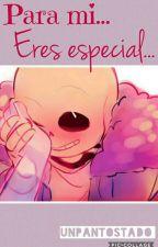 Para mi, eres especial.  (Horror!Sans x Lust!Sans)  by Unpantostado