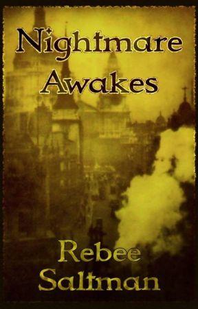 Nightmare Awakes by RebeeSaltman