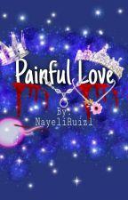 Painful Love by NayeliRuiz1