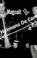 •Hermana De Cameron Dallas• [A.C] by Shakiix3