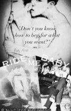 Ride Me, Baby.  (Jikook Smut) by slut_for_taehyung