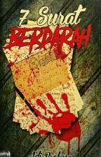 7 Surat Berdarah  by adie_prakoso