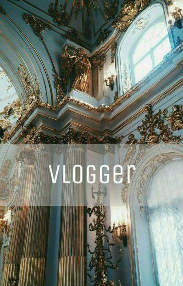 Vlogger // Chanbaek