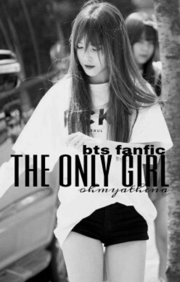 Bangtan Boys And A GIRL?! ( BTS Fanfiction )