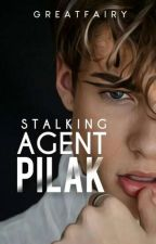 Stalking Agent Pilak (Completed) by greatfairy