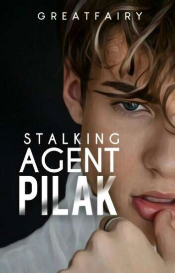Stalking Agent Pilak [Published]