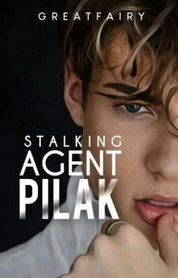 Stalking Agent Pilak (Continued)